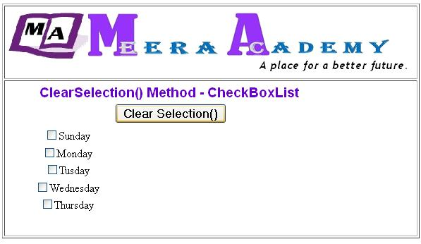 The ASP.Net CheckboxList Control ClearSelection() Methos Example with C#
