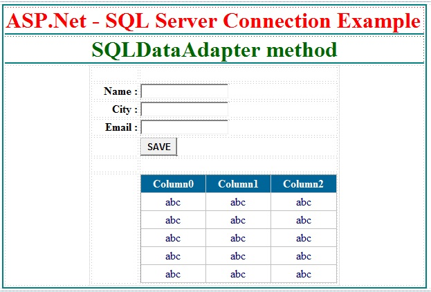 ASP.Net - SQL Server connection using SqlDataAdapter method.