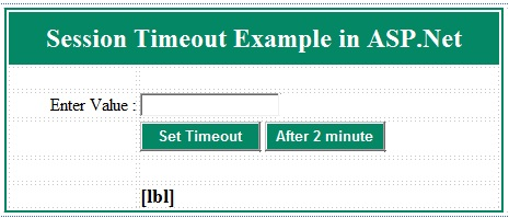 Session Timeout Example in ASP.Net